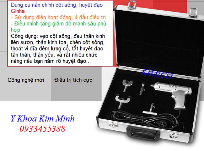 Bán thiết bị điều trị đau cột sống, chỉnh cột sống và huyệt đạo Ginha - Y khoa Kim Minh