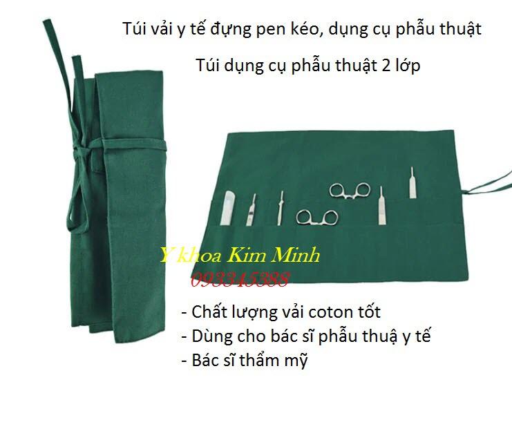 Túi vải đựng pen kéo nhíp dao mổ phẫu thuật của bác sĩ - Y Khoa Kim Minh