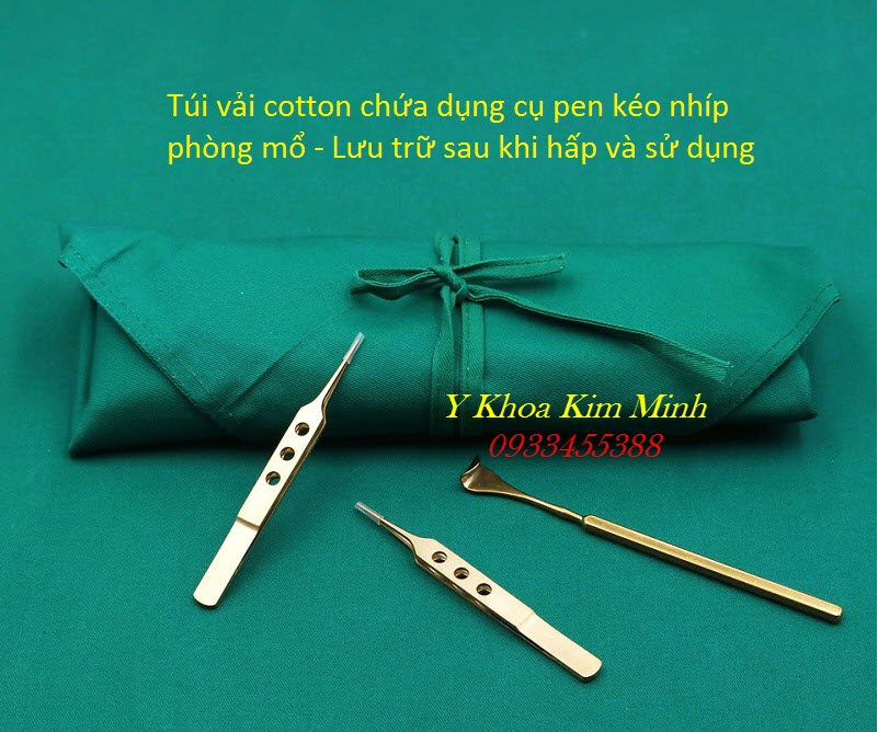 Túi vải màu xanh lá lưu trữ dụng cụ pen kéo phòng mổ sau khi hấp tiệt trùng - Y khoa Kim Minh