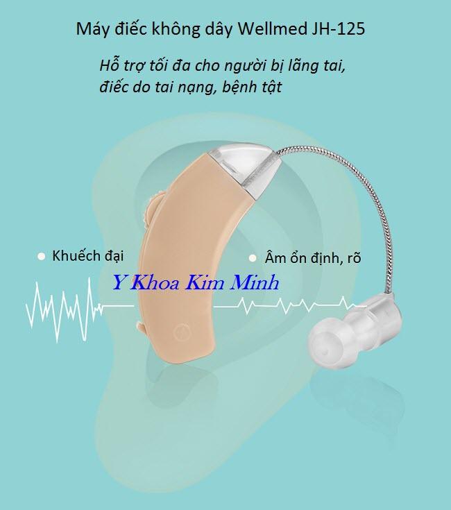 Ưu điểm hỗ trợ người điếc càng mua một máy trợ thính không dây Wellmed JH-125 - Y khoa Kim Minh