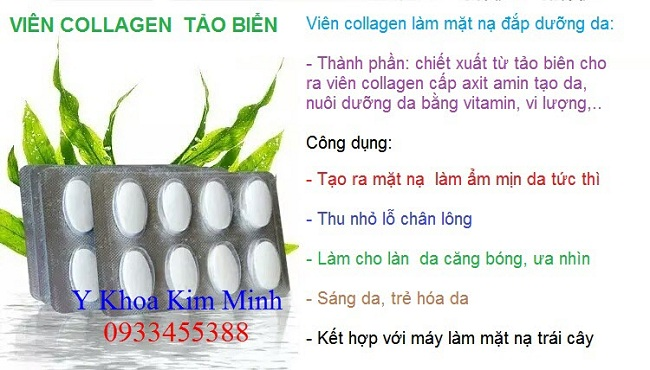 Viên collagen làm mặt nạ đắp trắng sáng da - Y Khoa Kim Minh 0933455388