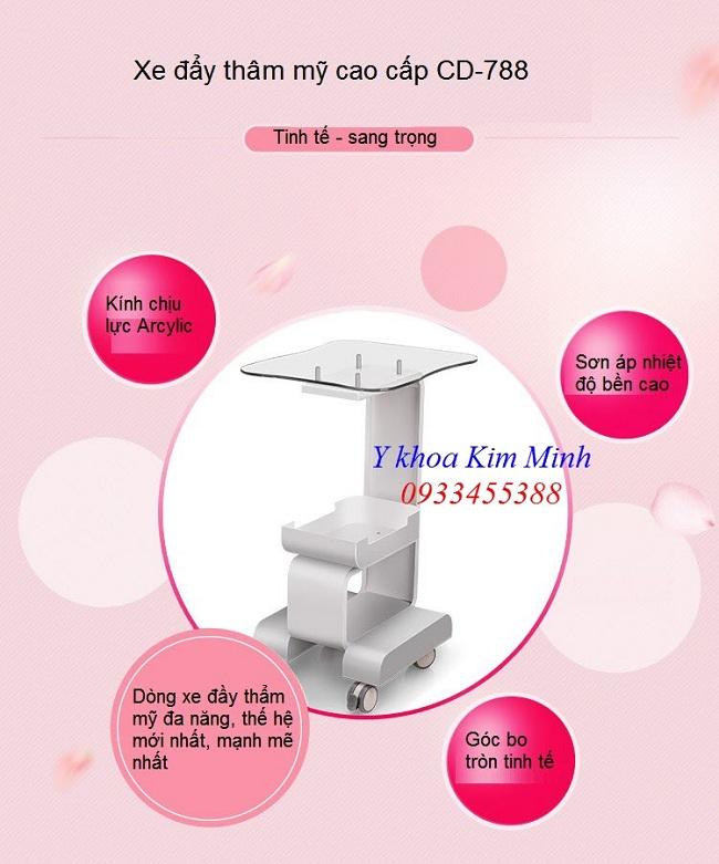 Xe day tham my spa cao cap CD-788 - Y Khoa Kim Minh 0933455388