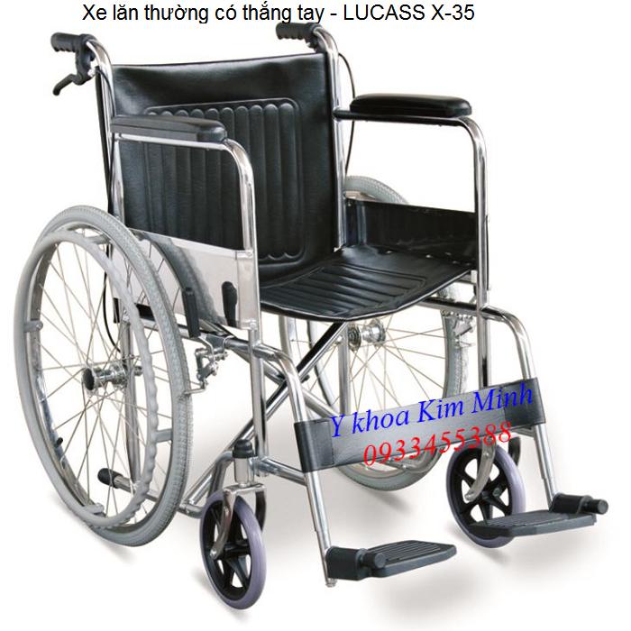 Xe lăn y tế có thắng tay LUCASS X35 bán tại Y khoa Kim Minh